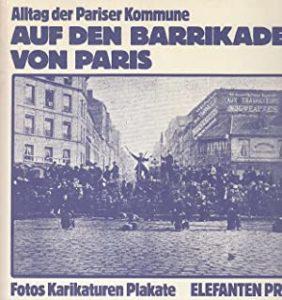 Auf den Barrikaden von Paris